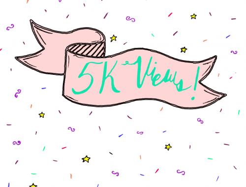 5K Views!!!!!!!